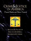Crime and Justice in America--A Reader: Present Realities and Future Prospects