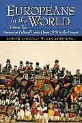 Europeans in the World, Volume II: Sources on Cultural Contact from 1650 to the Present
