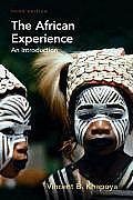 African Experience : an Introduction (3RD 10 - Old Edition)