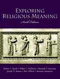 Exploring Religious Meaning (6TH 03 Edition)
