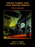 Diesel Engine and Fuel System Repair [With CD-ROM]