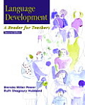 Language Development : a Reader for Teachers (2ND 02 Edition)
