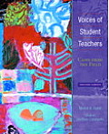 Voices of Student Teachers Cases from the Field