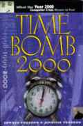 Time bomb 2000! :what the year 2000 computer crisis means to you!