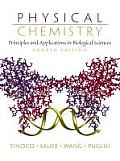 Physical Chemistry Principles & Applications in Biological Sciences