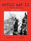 World War II : Short History (4TH 04 - Old Edition)