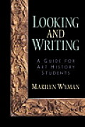 Looking and Writing: A Guide for Art History Students