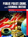 Public Policy Crime & Criminal Justi 3rd Edition