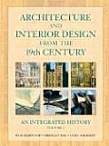 Architecture and Interior Design From the 19TH Century, Volume 2: an Integrated History (09 Edition)