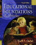 Educational Foundations an Anthology 2ND Edition