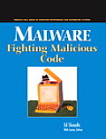 Malware : Fighting Malicious Code (04 Edition)