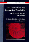 Test economics and design for testability for electronic circuits and systems