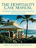 Hospitality Case Manual Developing Competencies in Critical Thinking & Practical Action