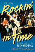 Rockin In Time A Social History Of Rock & Roll 5th Edition