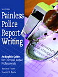 Painless Police Report Writing 2nd Edition