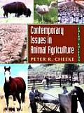 Contemporary Issues in Animal Agricu 3RD Edition