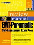 Emt Paramedic Self Assessment Exam 3rd Edition