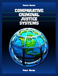 Comparative Criminal Justice Systems A