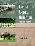 Applied Animal Nutrition: Feeds and Feeding Cover