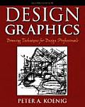 Design Graphics : Drawing Techniques for Design Professionals (2ND 06 - Old Edition)