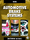 Automotive Brake Systems -with Worktext and CD (3RD 04 - Old Edition)