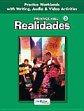 Prentice Hall Spanish: Realidades Practice Workbook/Writing Level 3 2005c