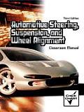 Automotive Steering Suspension & Wheel Alignment Classroom Manual With Shop Manual