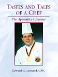 Tastes & Tales Of A Chef The Apprentice