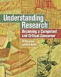 Understanding Research : Becoming a Competent and Critical Consumer (06 Edition) Cover