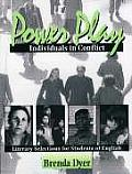 Power Play, Individuals in Conflict: Literary Selections for Students of English