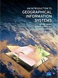 Introduction To Geographical Information Systems (3RD 06 - Old Edition)
