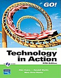 Technology in Action, Complete Value Package (Includes Myitlab for Go! with Microsoft Office 2007)