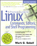 Practical Guide to Linux Commands Editors & Shell Programming 2nd Edition