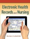 Electronic Health Records and Nursing - Text Only (12 Edition)