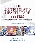 United States Health Care System (2ND 12 Edition)