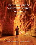 Environmental and Natural Resource Economics (9TH 12 - Old Edition)