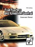 Automotive Fuel System and Emission Control and Shop Manual (5TH 06 Edition)