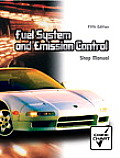 Fuel System and Emission Control - Shop Manual (5TH 06 Edition)