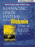 Managing Linux Systems With Webmin : System Administration and Module Development (04 Edition)