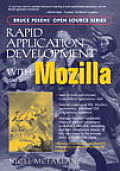 Rapid Application Development with Mozilla