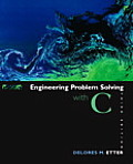 Engineering Problem Solving With C (3RD 05 - Old Edition)