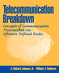Telecommunications Breakdown: Concepts of Communication Transmitted Via Software-Defined Radio Cover