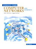 Computer Networks & Internets 4TH Edition With I