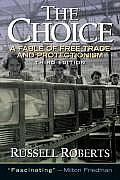 Choice A Fable of Free Trade & Protection