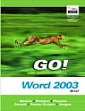 Go With Microsoft Office Word 2003 Brief