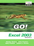 Go Series: Microsoft Excel 2003 Volume 2 (Go! with Microsoft Office)