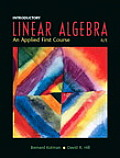 Introductory Linear Algebra: An Applied First Course