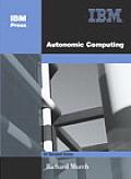 Autonomic Computing (On Demand Series)