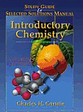 Introductory Chemistry 4th Edition: Concepts and Connections: Study Guide and Selected Solutions Manual