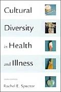 Cultural Diversity in Health and Illness/Culture Care